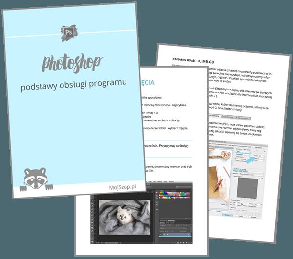 Photoshop podstawy obróbki zdjęć i obsługi programu